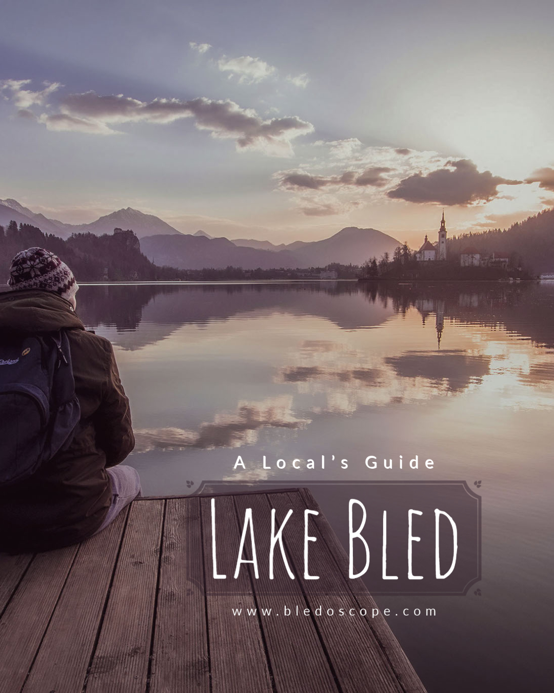 A Local' Guide to Lake Bled